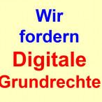 Wir fordern Digitale Grundrechte